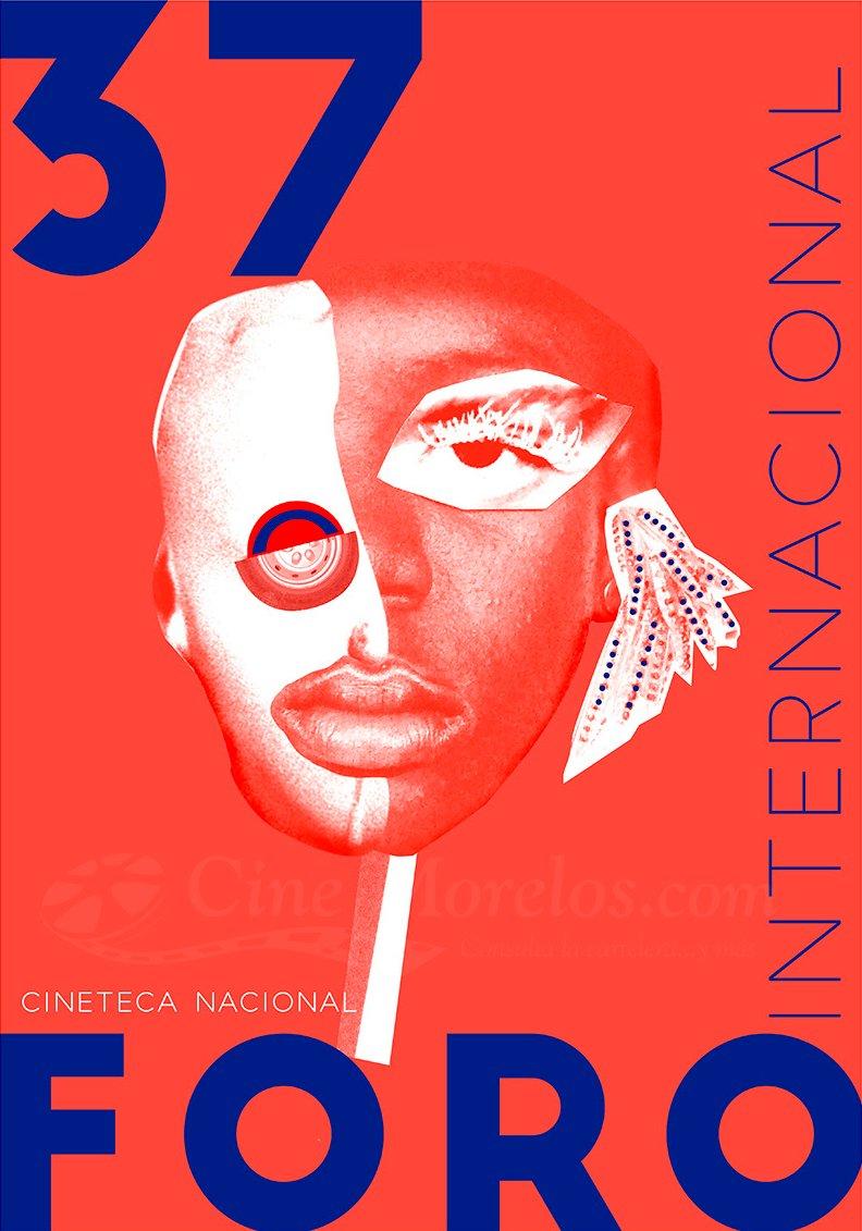 poster 37 foro internacional cine cineteca